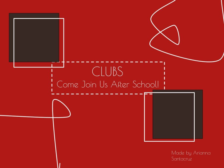 Text: Clubs! Come Join Us After School!
