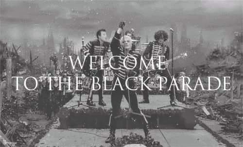 Black Parade with Text Welcome to the Black Parade